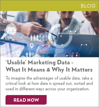 """'Usable"""" Marketing Data - What It Means & Why It Matters"""