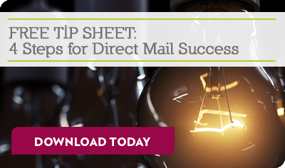 FREE TIP SHEET: 4 Steps for Direct Mail Success