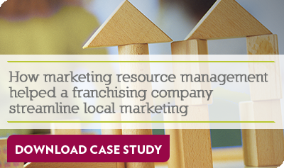 How marketing resource management helped a franchising company streamline local marketing