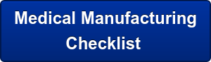 Medical Manufacturing Checklist