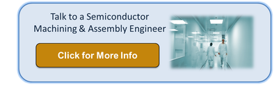 semiconductor machining assembly