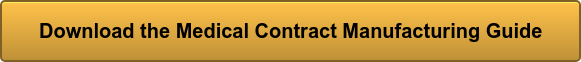 Download the Medical Contract Manufacturing Guide