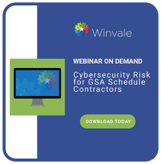 Download Winvale's Webinar: Cybersecurity Risks for GSA Schedule Contractors