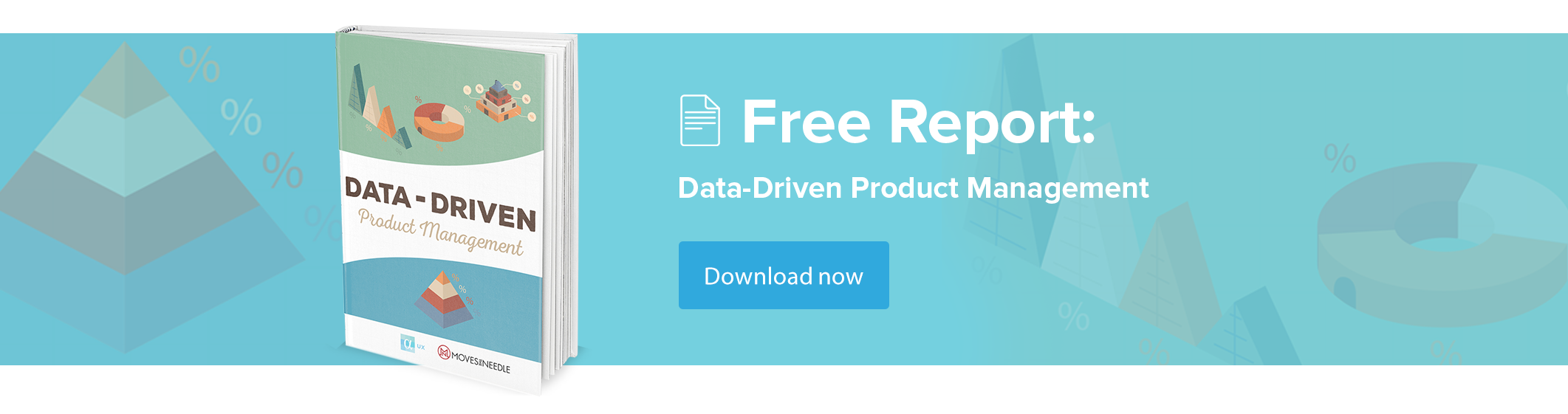 Data-Driven Product Management Report