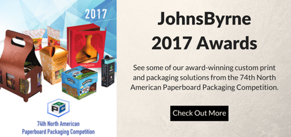 As a leading custom packaging and printing company, JohnsByrne has been recipients of various industry awards.