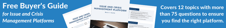 Buyers Guide for Issue and Crisis Management Platforms