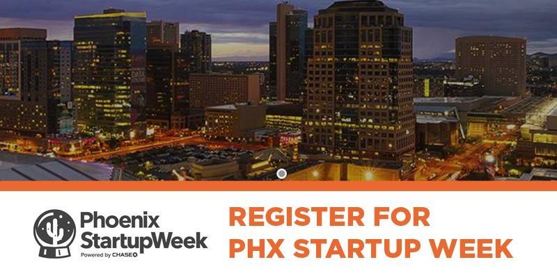 PHX Startup Week 2016