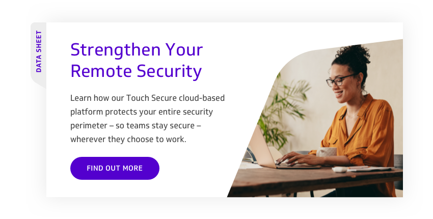 Strengthen Your Remote Security