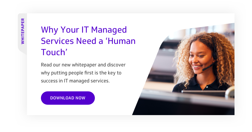 Why Your IT Managed Services Need a Human Touch