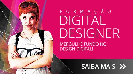 Formação Digital Designer - Seja um Profissional Reconhecido no Mercado de Computação Gráfica