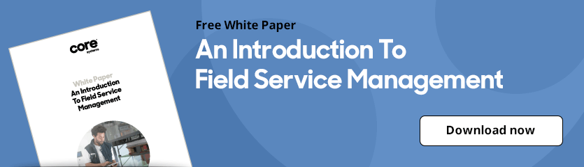 White Paper An Introduction To Field Service Management