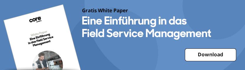 White Paper Eine Einführung in das Field Service Management