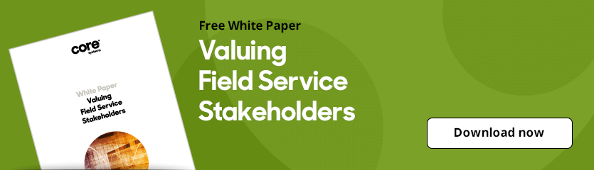 White Paper Valuing Field Service Stakeholders