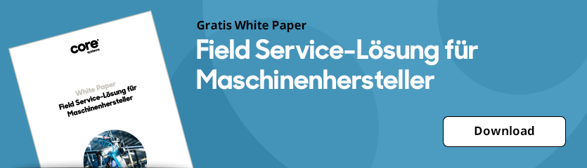 White Paper Field Service-Lösungen für Maschinenhersteller