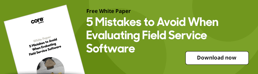 White Paper 5 Mistakes to Avoid When Evaluating Field Service Software