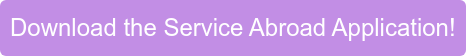 Download the Service Abroad Application!