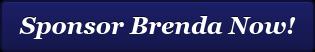 Sponsor Brenda Now!