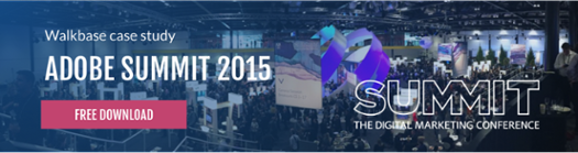 Download free case study: Adobe Summit 2015
