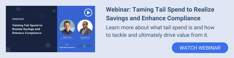 Webinar: Taming Tail Spend to Realize Savings and Enhance Compliance