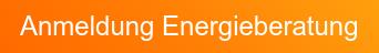 Anmeldung Energieberatung