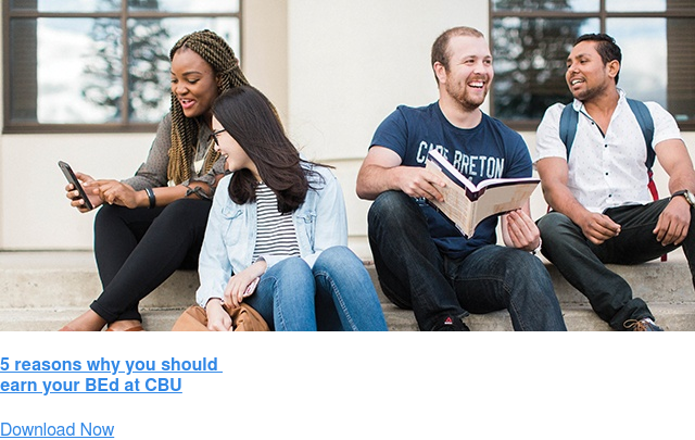 5 reasons why you should  earn your BEd at CBU Download Now