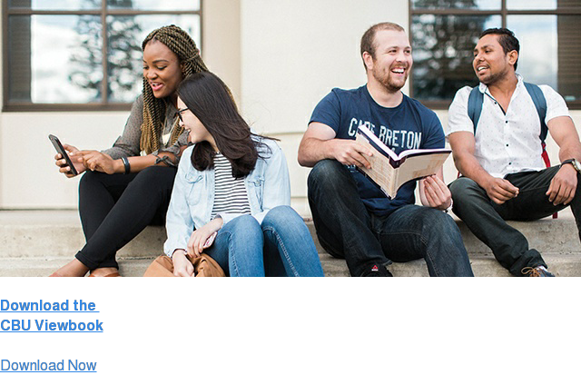 Download the  CBU Viewbook  CBU isn't just a place where students go. It's a place where they Happen, and  then keep on Happening wherever they go. Find Out How