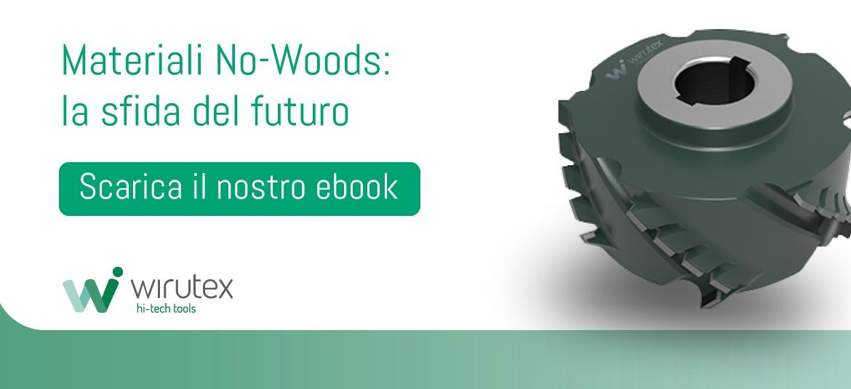 Scarica l'ebook sui materiali No-Woods!