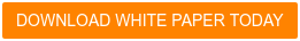 DOWNLOAD WHITE PAPER TODAY
