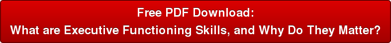 Free PDF Download: What are Executive Functioning Skills, and Why Do They Matter?