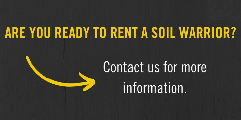 Soil Warrior Rent