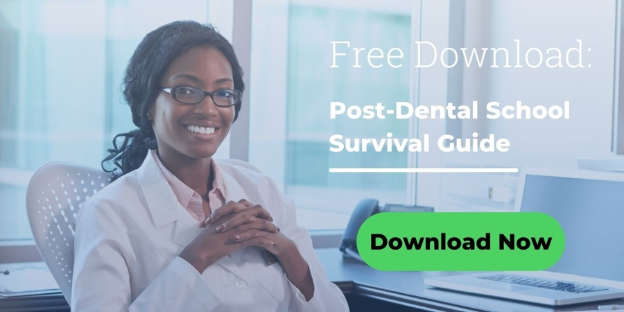 Download Your Free Guide to Life after Dental School