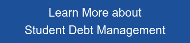 Learn More about  Student Debt Management