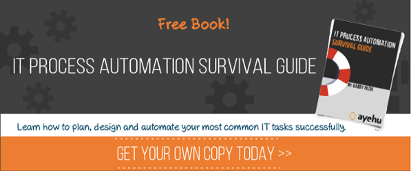 IT Process Automation Survival Guide