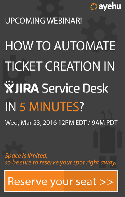 Webinar: How to automate ticket creation in JIRA Service Desk in 5 minutes?