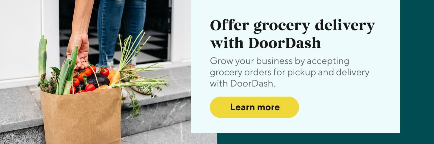 Offer grocery delivery with DoorDash