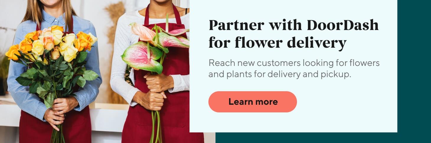 Partner with DoorDash for flower delivery