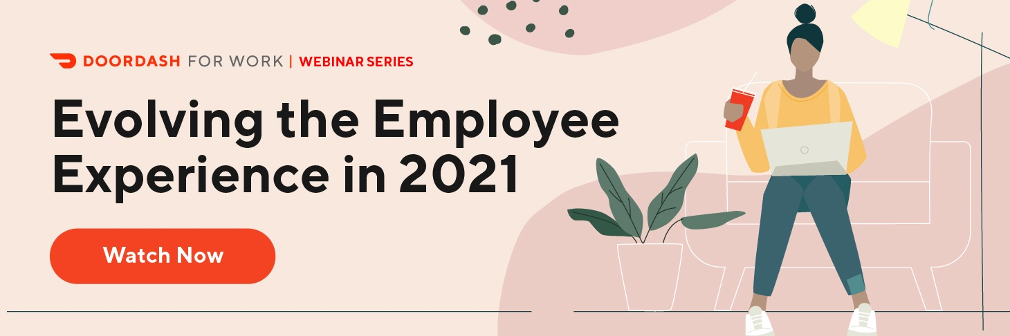 Evolving the Employee Experience in 2021