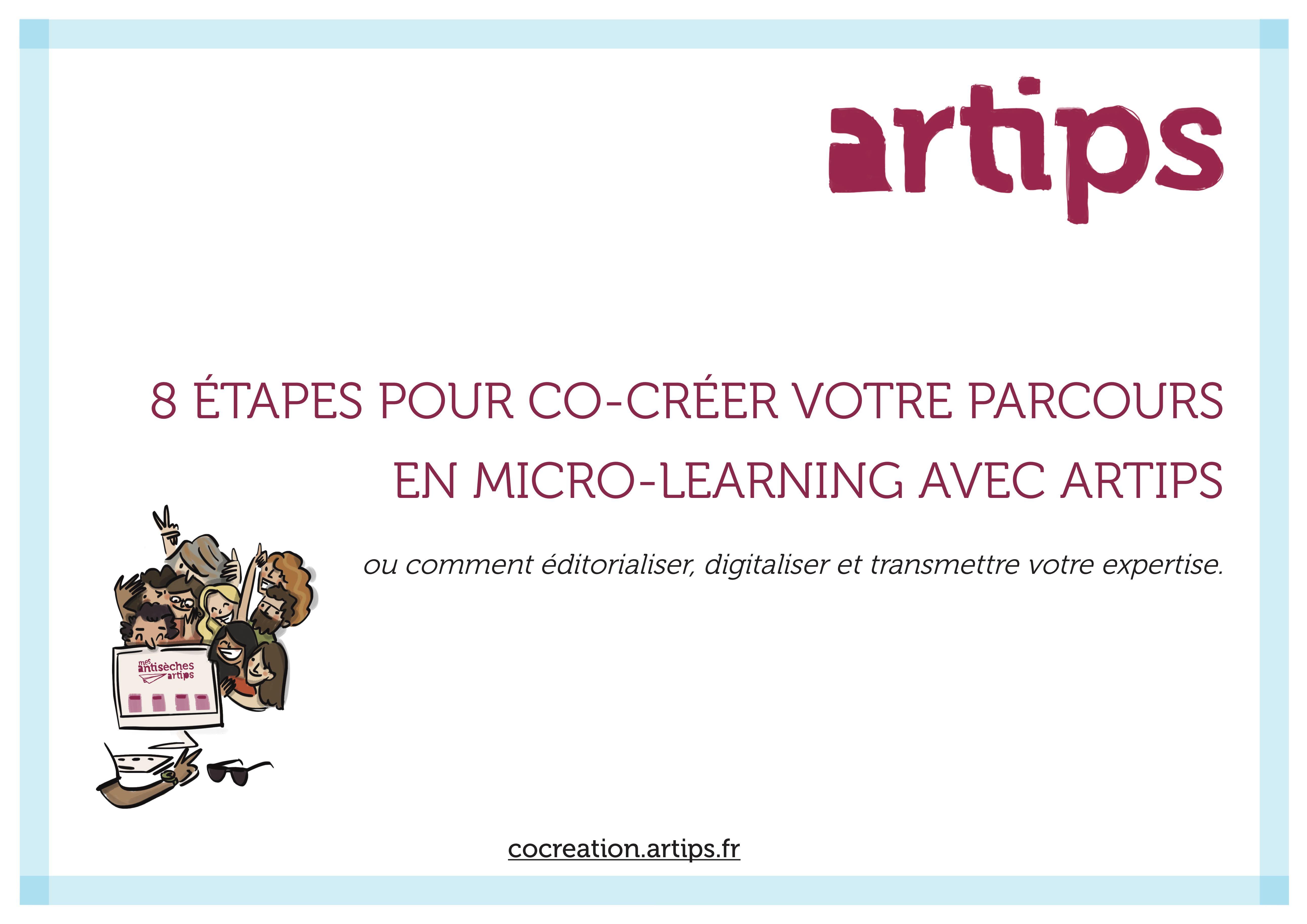8 Étapes pour co-créer votre parcours en micro-learning avec Artips