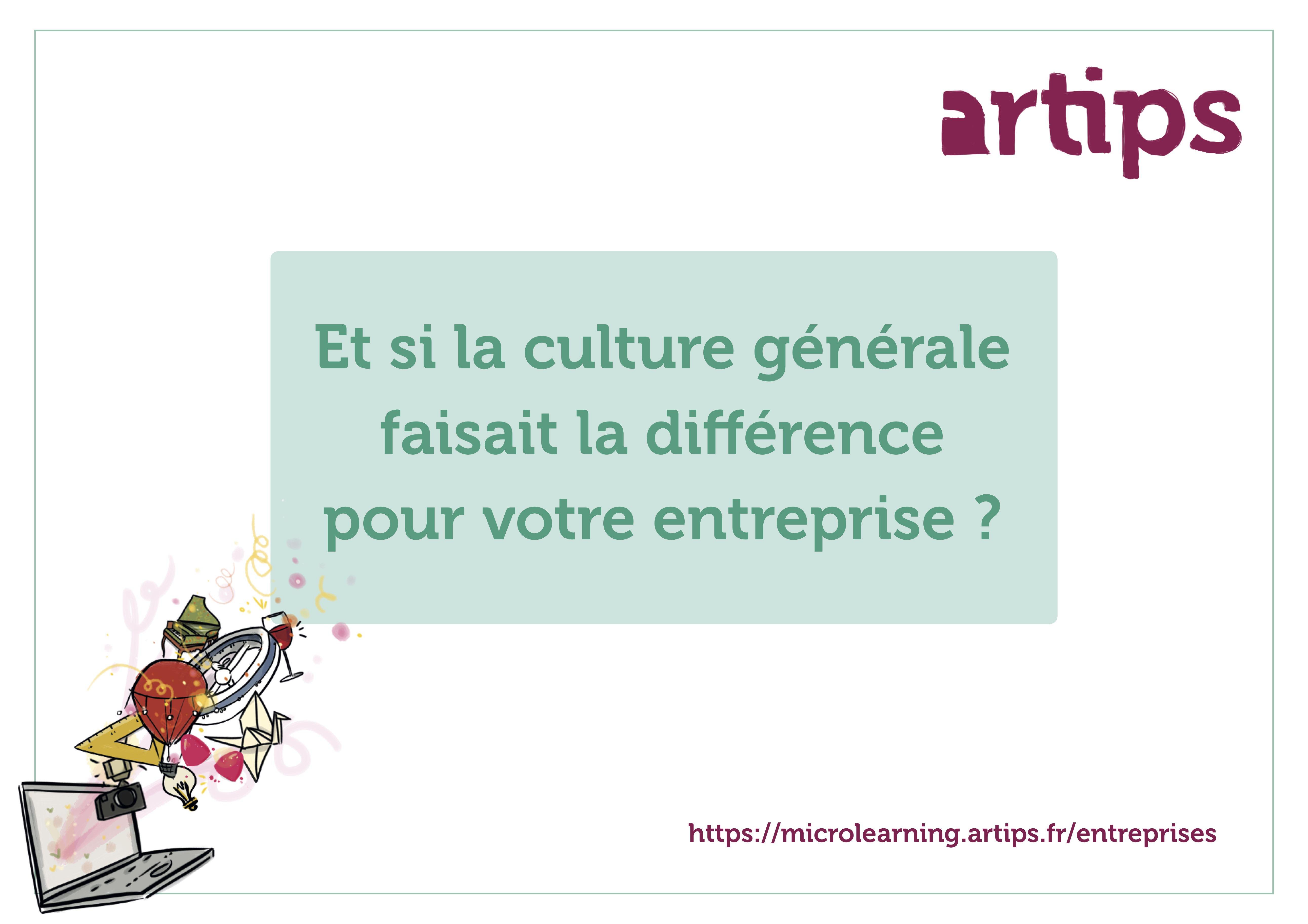 Et si la culture générale faisait la différence pour votre entreprise ?