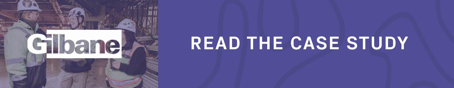 Gilbane Case Study - Read The Case Study CTA