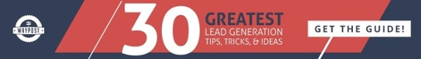 Lead Generation Tips, Tricks & Ideas