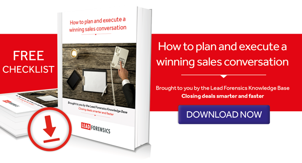 Lead Forensics Checklist: How to plan and execute a winning sales conversation