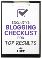 Exclusive Blogging Checklist for Top Results
