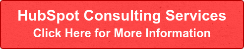 HubSpot Consulting Services Click Here for More Information