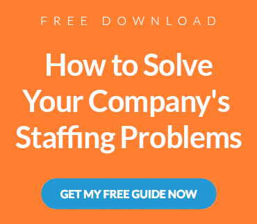 How to Solve Your Company's Staffing Problems