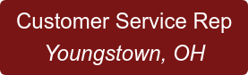 Customer Service Rep Youngstown, OH