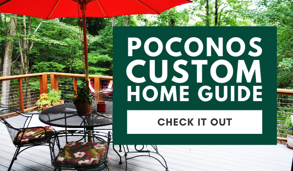 Poconos-Custom-Home-Guide