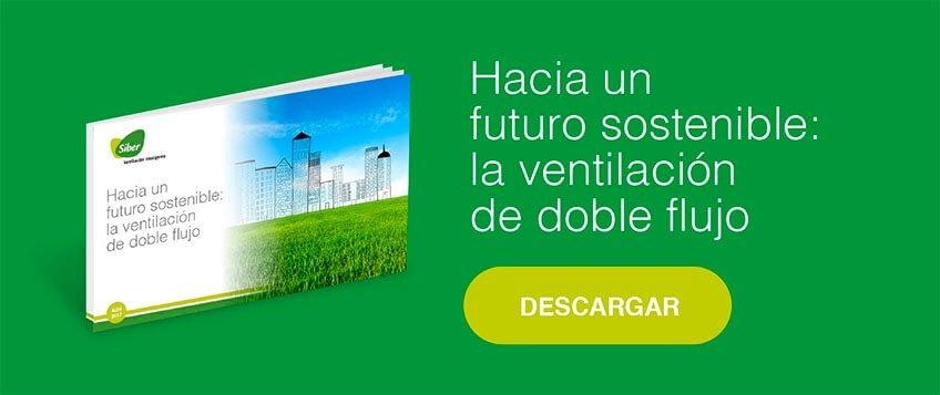 hacia un futuro sostenible: la ventilacion de doble flujo