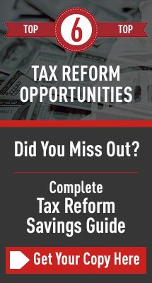 top 6 tax reform opportunities savings guide