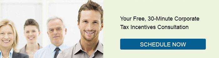 Your Free, 30-Minute Corporate Tax Incentives Consultation